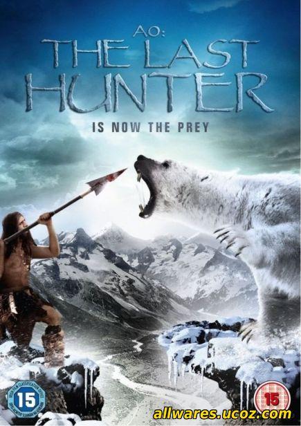 ბოლო ნეანდერტალელი / Ao: The Last Hunter